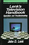 img - for Lenk's Television Handbook: Operation and Troubleshooting (Consumer Electronics Series) book / textbook / text book