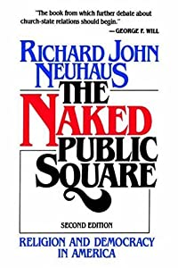 Cover of &quot;The Naked Public Square: Religi...