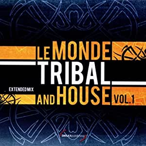 Buy le monde tribal and house vol 1 online at low prices for Tribal house music