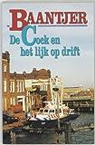 img - for De Cock En Het Lijk Op Drift book / textbook / text book