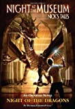 Night of the Dragons: Night at the Museum: Nick's Tales (Night at the Museum: Nick's Tales)