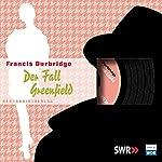 Der Fall Greenfield | Francis Durbridge