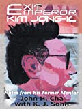 Exit Emperor Kim Jong-il: Notes from His Former Mentor