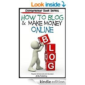 How to Blog  & Make Money Online (Entrepreneur Book Series 6)