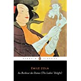 Au Bonheur des Dames (The Ladies' Delight) (Penguin Classics)by Emile Zola