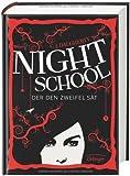 : Night School. Der den Zweifel sät