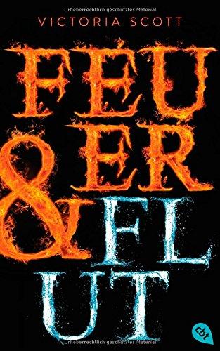 ´http://www.randomhouse.de/Buch/Feuer-Flut/Victoria-Scott/e449661.rhd