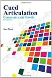 Cued Articulation: Consonants and Vowels (Revised Edition)