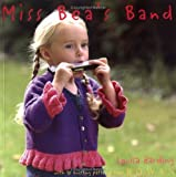 Miss Bea's Band [Paperback]
