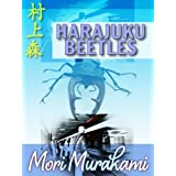 Harajuku Beetles - Urban Fantasy Short
