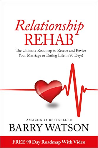 Relationship Rehab by Barry Watson ebook deal
