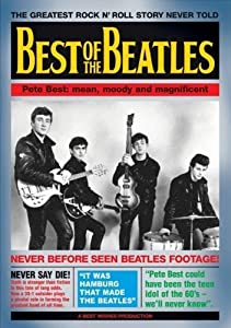 Best of The Beatles - Pete Best: Mean, Moody and Magnificent [2005] (REGION 1) (NTSC) [DVD]
