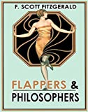 Image of FLAPPERS & PHILOSOPHERS (illustrated) (8 Short Stories by F. Scott Fitzgerald)