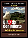 BIGOTIS CONIGLIETTO (HIS PHOTO ALBUM)