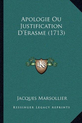 Apologie Ou Justification D'Erasme (1713)