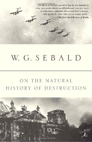 On the Natural History of Destruction (Modern Library Classics)