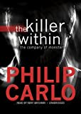 The Killer Within: In the Company of Monsters [With Earbuds] (Playaway Adult Nonfiction)