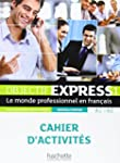 Objectif Express - Nouvelle Edition:...