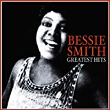 Greatest Hits Bessie Smith