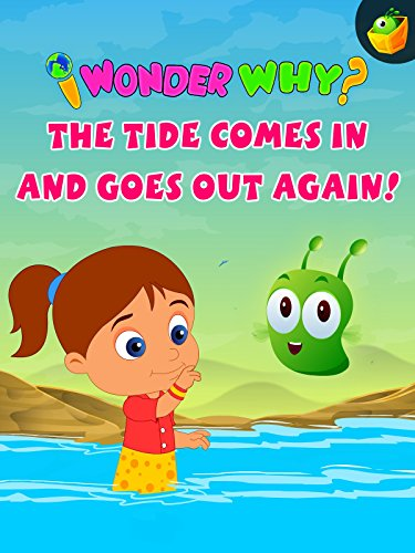 I Wonder Why? The Tide Comes In And Goes Out Again!