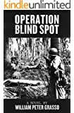 Operation Blind Spot (Jock Miles WW2 Adventure Series Book 4)