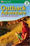 Outback Adventure (Dorling Kindersley Readers) (1740334930) by Kate McLeod