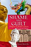 img - for Shame and Guilt: Origin of World Cultures book / textbook / text book