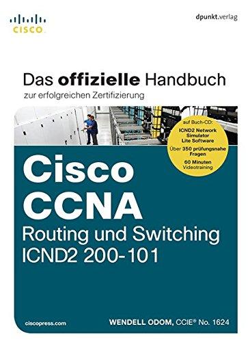cisco-ccna-routing-und-switching-icnd2-200-101-das-offizielle-handbuch-zur-erfolgreichen-zertifizier