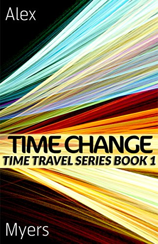 Time Change: Time Travel Series Book 1