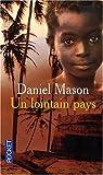 Un lointain pays (2266179942) by Mason, Daniel