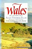 Wales - an Anthology (0006376827) by Thomas Ellis, Alice