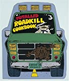 The Totalled Roadkill Cookbook: A Thoughtful Guide for Today's Families