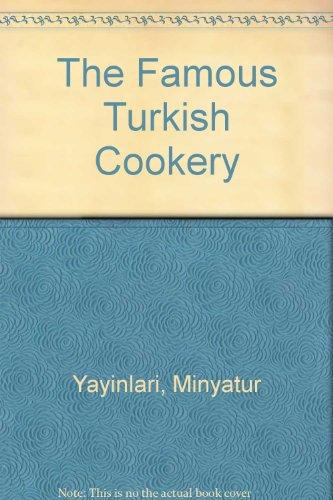 The Famous Turkish Cookery by Minyatur Yayinlari