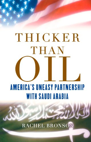 Thicker Than Oil: America's Uneasy Partnership with Saudi Arabia PDF