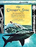 The Voyager's Stone (0531068900) by Robert Kraske