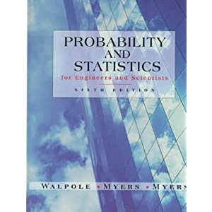 Probability and Statistics for Engineers and Scientists - Ronald E. Walpole