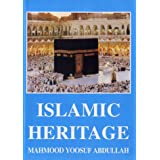 Islamic Heritageby Mahmood Yoosuf Abdullah
