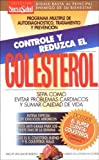img - for Controle y Reduzca El Colesterol (Spanish Edition) book / textbook / text book