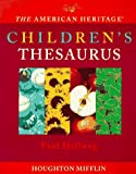 The American Heritage Children's Thesaurus (0395849772) by Hellweg, Paul