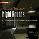 Night Rounds (       UNABRIDGED) by Helene Tursten Narrated by Suzanne Toren