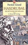 Le roman de Carthage, Tome 3 : Hasdrubal, les b�chers de M�gara par Girard