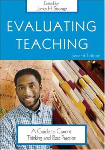 Evaluating Teaching: A Guide to Current Thinking and Best...