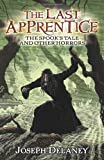 Joseph Delaney The Spook's Tale and Other Horrors (Last Apprentice)
