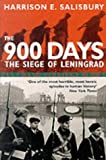The 900 Days: The Siege of Leningrad (Pan Grand Strategy Series) (0330392824) by Salisbury, Harrison E.