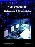 Spyware Reference and Study Guide