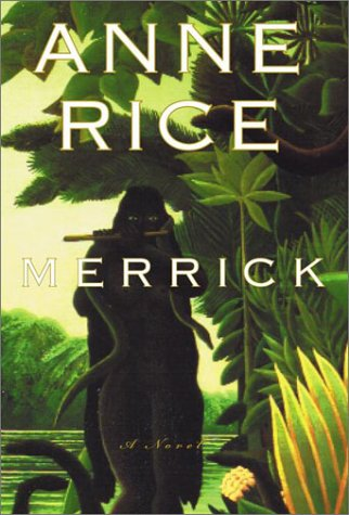 Merrick (Random House Large Print (Cloth/Paper)), Anne Rice