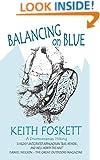 Balancing on Blue: A Dromomaniac Hiking