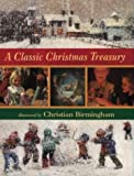 A Classic Christmas Treasury (0001982893) by Birmingham, Christian