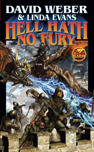 Hell Hath No Fury (Multiverse) - David Weber, Linda Evans
