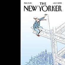 The New Yorker, January 7, 2008 (John Updike, Carl Elliott, Burkhard Bilger)  by Hendrik Hertzberg, David Remnick, Carl Elliott, Burkhard Bilger, John Updike, David Denby Narrated by Todd Mundt